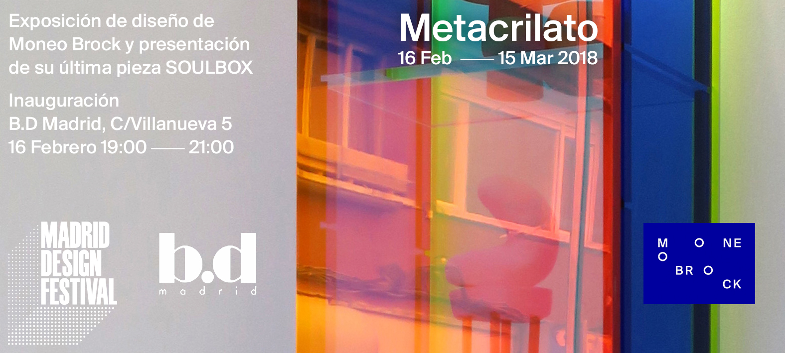 'Metacrilato' Design Exhibition in B.D Madrid