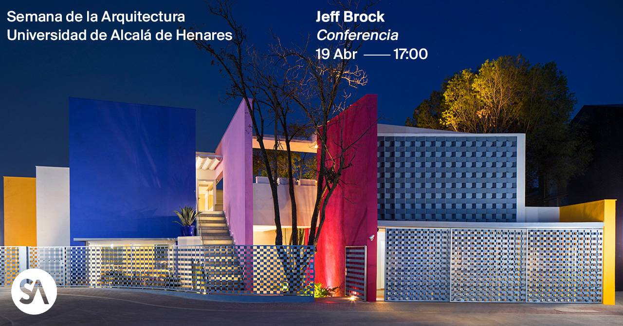 Jeff Brock in Alcalá's Architecture Week